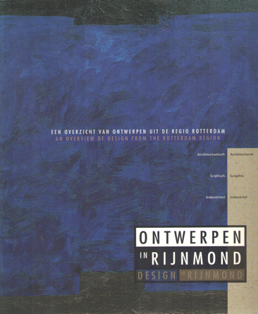 - Ontwerpen in Rijnmond. Design in Rijnmond.