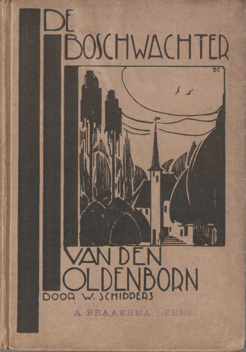 SCHIPPERS, W. - De boschwachter van den Oldenborn.