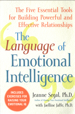 SEGAL, JEANNE - The Language of Emotional Intelligence.