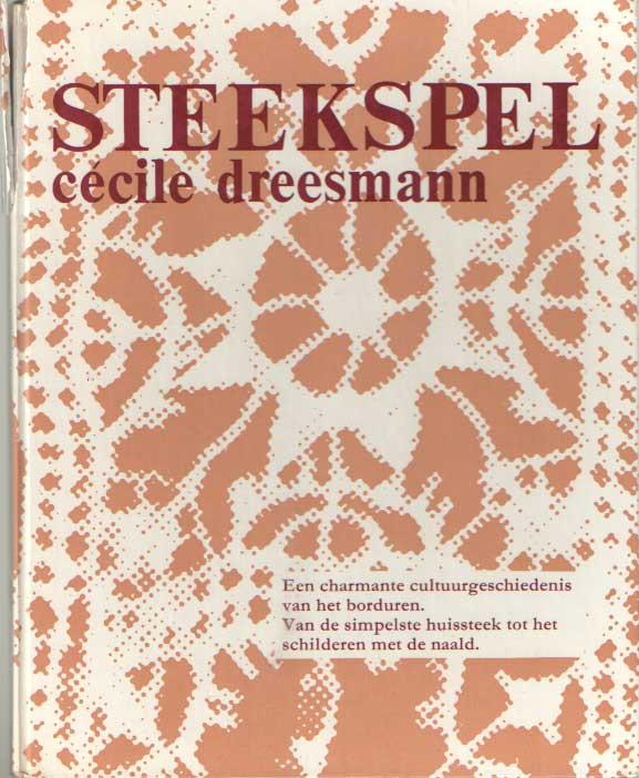 DREESMAN, CECILE - Steekspel.