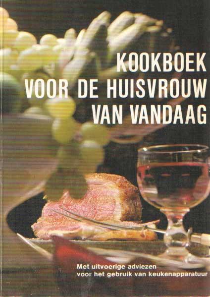 SCHARFENBERG, HORST - Kookboek voor de huisvrouw van vandaag. Met uitvoerige adviezen voor het gebruik van keukenapparatuur. Braun Electric Nederland BV.