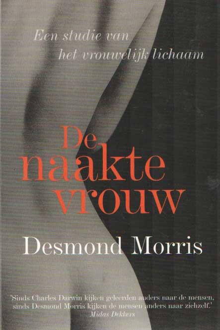 MORRIS, DESMOND - De naakte vrouw. Een studie van het vrouwelijk lichaam.