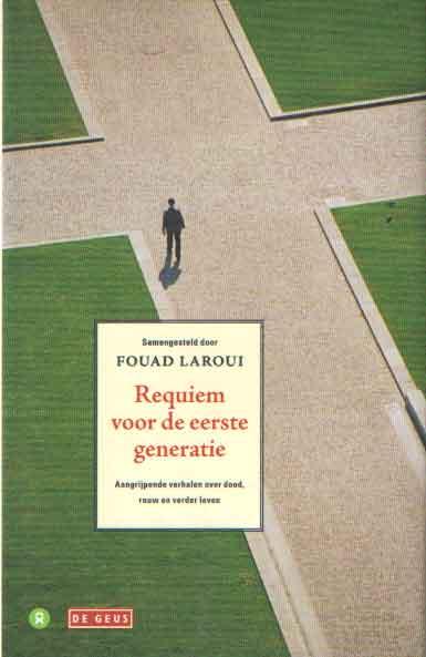 LAROUI, FOUAD - Requiem voor de eerste generatie.