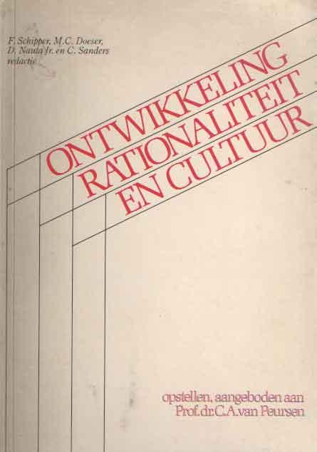 SCHIPPER, F. E.A. (RED.) - Ontwikkeling, rationaliteit en cultuur. Opstellen, aangeboden aan C.A. van Peursen.