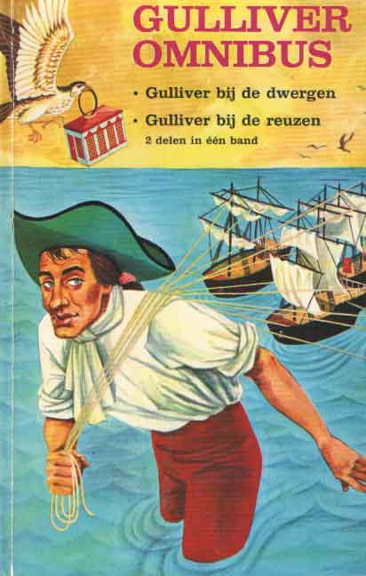 SWIFT, JONATHAN - Gulliver omnibus. Gulliver bij de dwergen. Gulliver bij de reuzen.