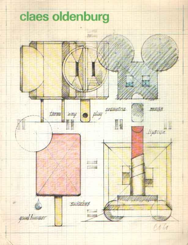 BRUGGEN, COOSJE VAN (SAMENSTELLER) - Claes Oldenburg, Tekeningen, aquarellen en grafiek.