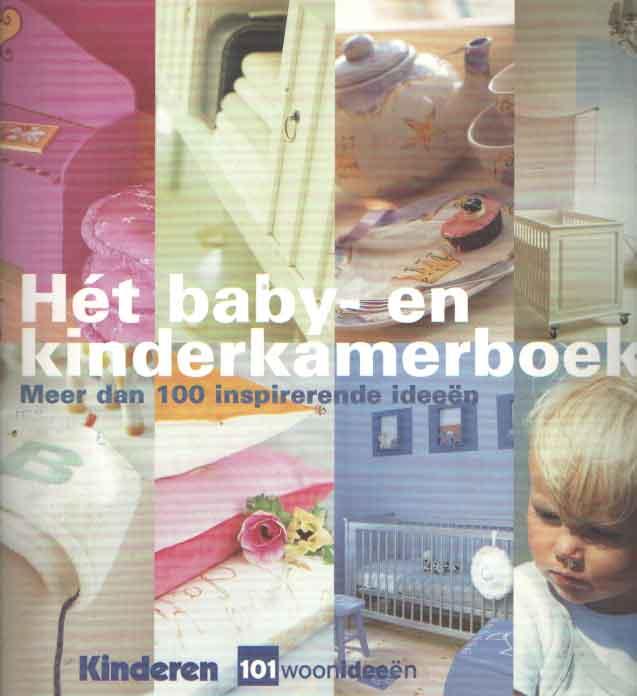 SCHINHERR, M. & S. SMITS - Hét baby- en kinderkamerboek. Meer dan 100 inspirerende ideeën.