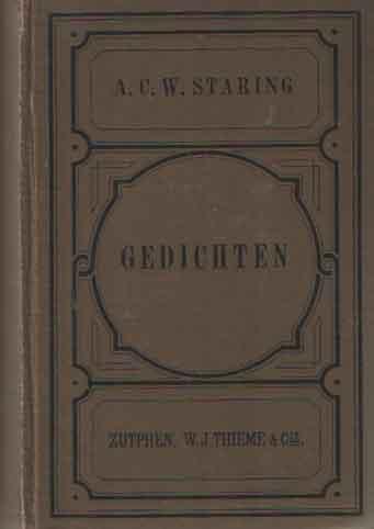 STARING, A.C.W. - Gedichten van A.C.W. Staring. Met eene inleiding uitgegeven door Nicolaas Beets. Volksuitgave.