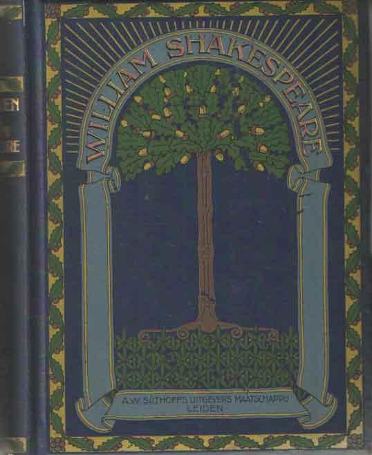 SHAKESPEARE, WILLIAM - De werken van William Shakespeare. Vertaald door Dr L.A.J. Burgersdijk. (3 delen).