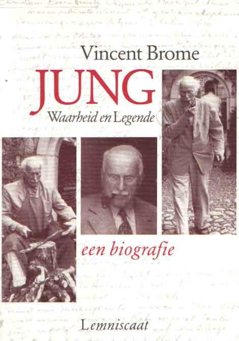 BROME, VINCENT - Jung. Waarheid en Legende. Een biografie.
