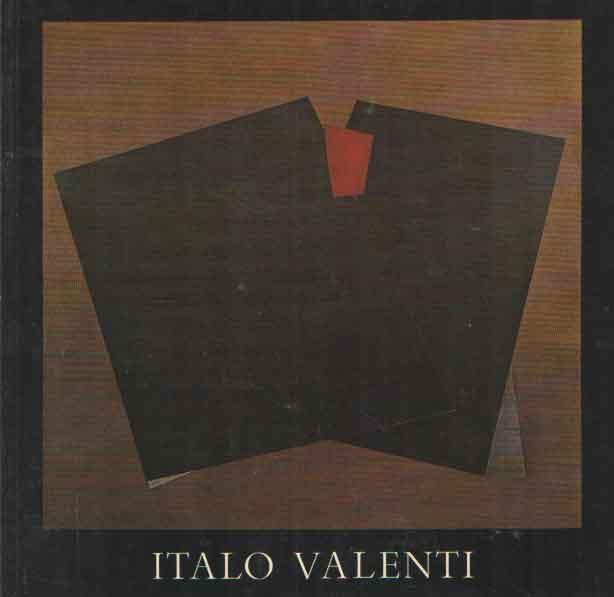 - Italo Valenti. Museo Comunale di Ascona 11 settembre - 31 ottobre 1982.