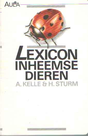 KELLE, A. & H. STURM - Lexicon inheemse dieren.