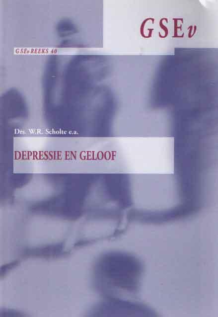 SCHOLTE, W.R. E.A. - Depressie en geloof.