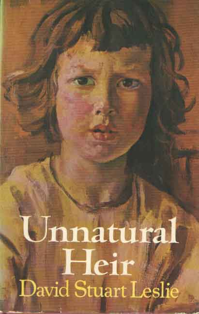 LESLIE, DAVID STUART - Unnatural Heir.