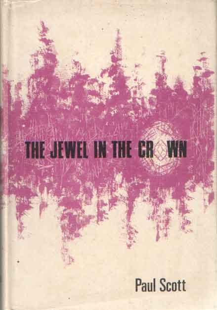 SCOTT, PAUL - The Jewel in the Crown.
