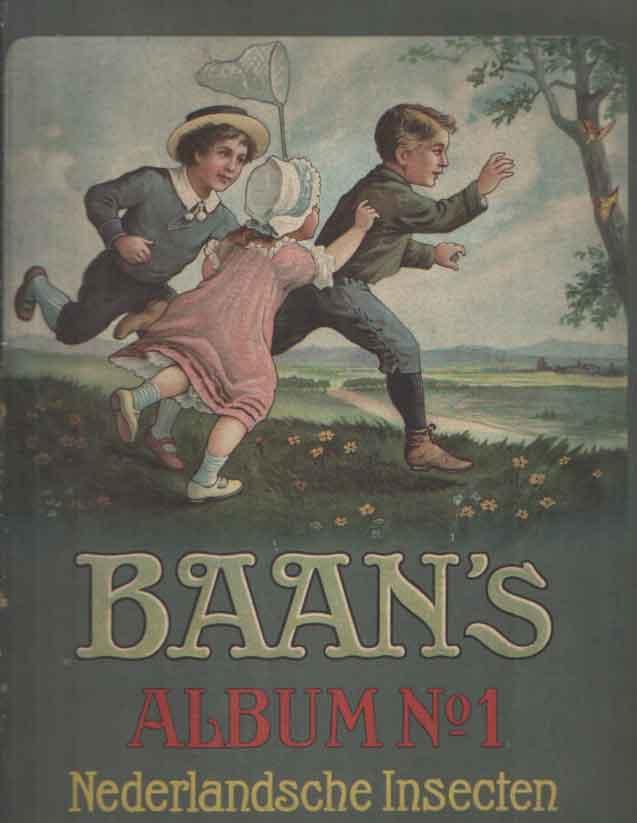 TEUNISSEN, P. - Baan's album no. 1. Nederlandsche insecten.