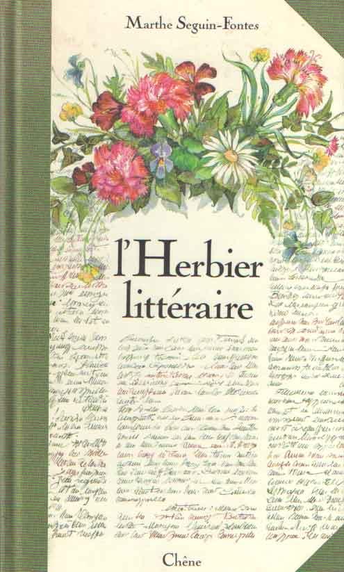 SEGUIN-FONTES, MARTHE - l'Herbier littéraire. Aquarelles Marthe Seguin-Fontes. Choix des textes Marthe Seguin-Fontes.
