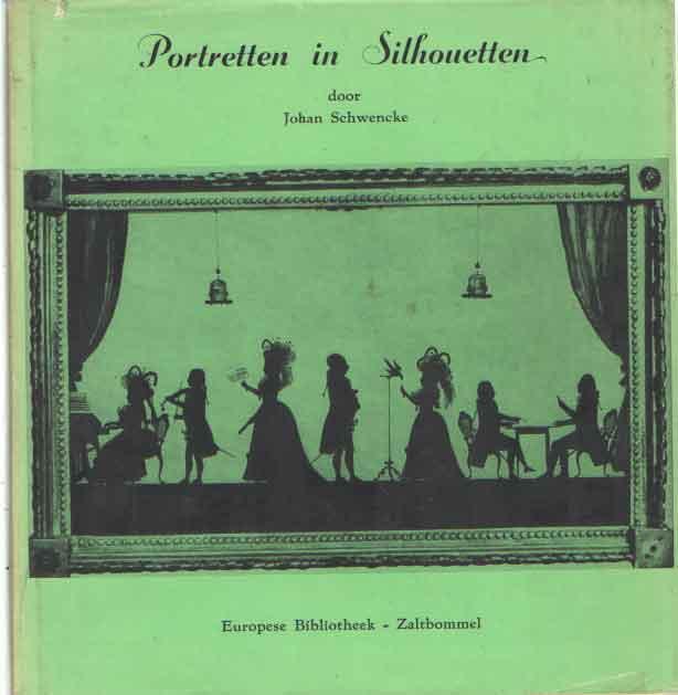 SCHWENKE, JOHAN - Portretten in silhoutten.