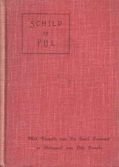 E.N.N.A. - Schild en pijl. Met een voorwoord van Dr. Emil Frommel en een slotwoord van Otto Funcke. Uit het Hoogduitsch door E.N.N.A..