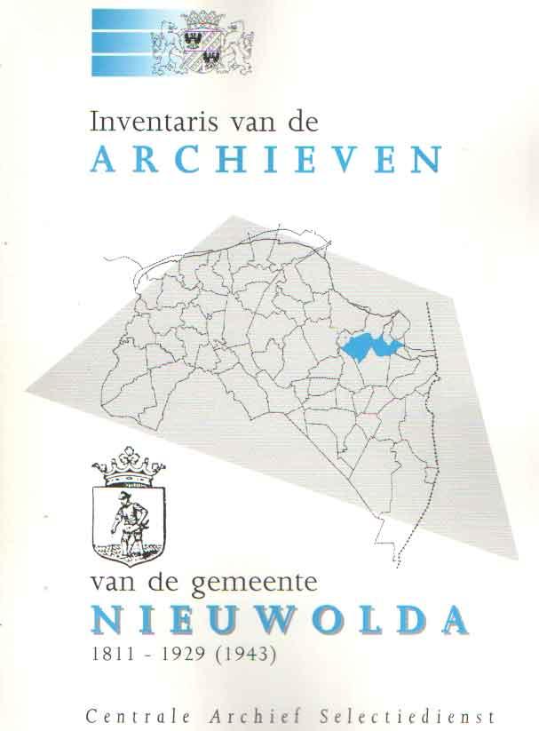 CENTRALE ARCHIEF SELECTIEDIENST - Inventaris van de archieven van de gemeente Nieuwolda 1811 - 1929 (1943).