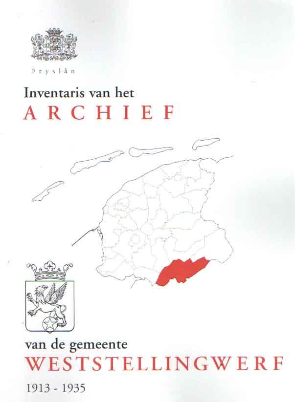 - Inventaris van de archief van de gemeente Weststellingwerf 1913-1935.