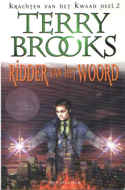 BROOKS, TERRY - Ridder van het woord. Krachten van het kwaad. Deel 2.