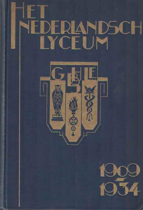 CASIMIR, R. - Het Nederlandsch Lyceum van 1909 tot 1935.