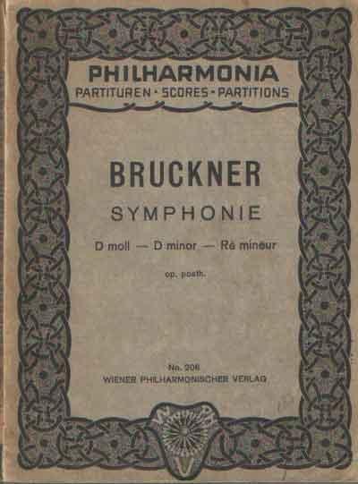 BRUCKNER, ANTON - Symphonie D moll / D minor / Ré mineur.