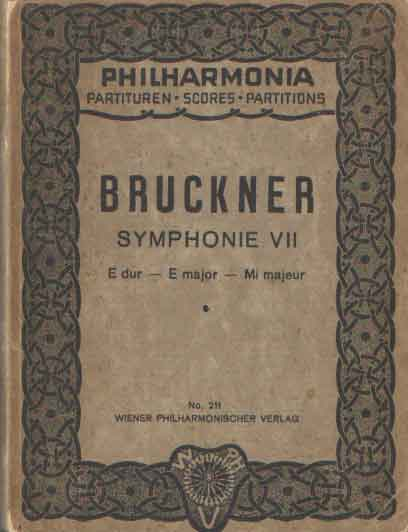 BRUCKNER, ANTON - Symphonie VII E dur / E major / Mi majeur.
