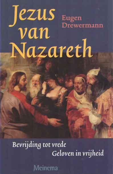 DREWERMANN, EUGEN - Jezus van Nazareth. Bevrijding tot vrede. Geloven in vrijheid 2.