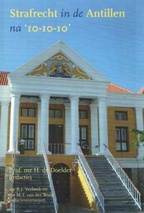 DOELDER, H. DE (RED.) - Strafrecht in de Antillen na 10-10-10.