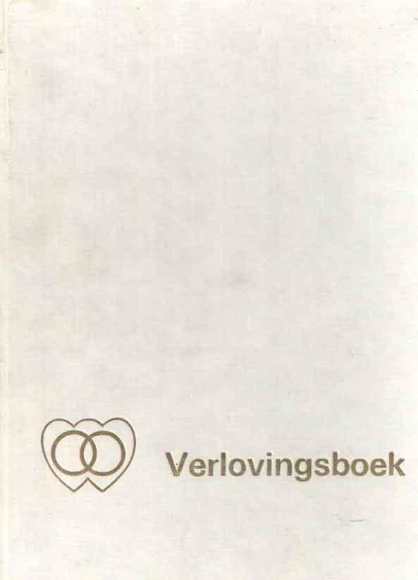 DEINSE, A.M.J. E.A. - Verlovingsboek, met een voorwoord van de staatssecretaris van Cultuur, recreatie en Maatschappelijk Werk, mr. H.J. van de Poel.