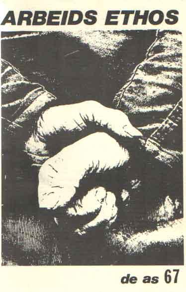- De As. Anarcho socialisties tijdschrift. Arbeidsethos Nummer 67.