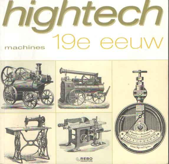 DELPRETE, STEFANO (SAMENSTELLING) - Hightech: machines/machines/máquinas/Maschinen: 19e eeuw.