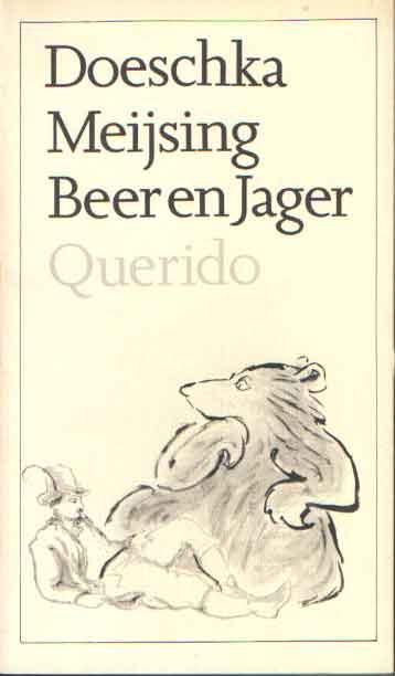 MEIJSING, DOESCHKA - Beer en jager.