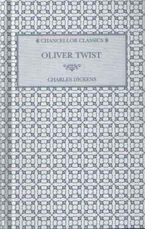 DICKENS, CHARLES - Oliver Twist.