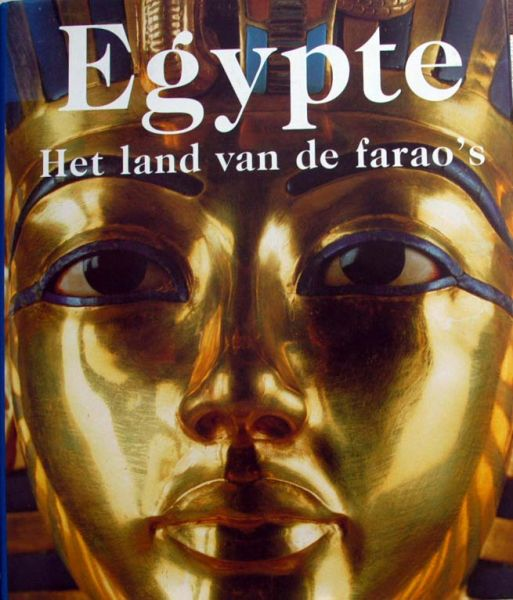 SCHULZ, REGINE & MATHIAS SEIDEL (SAMENSTELLING) - Egypte. Het land van de farao's.