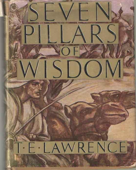 LAWRENCE, T.E. - Seven Pilars of Wisdom : A Triumph.