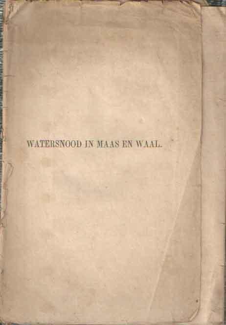 - Korte beschrijving van den watersnood in Maas en Waal, in Maart 1855, met een kaartje van Maas en Waal en eene uitslaande plaat voorstellende de dijkbreuk te Dreumel.