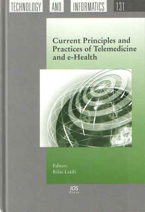 LATIFI, RIFAT - Current Principles and Practices of Telemedicine and e-Health.