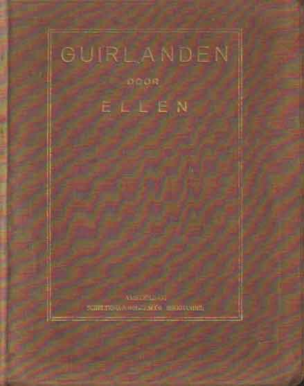 ELLEN - Guirlanden 1903 - 1913.