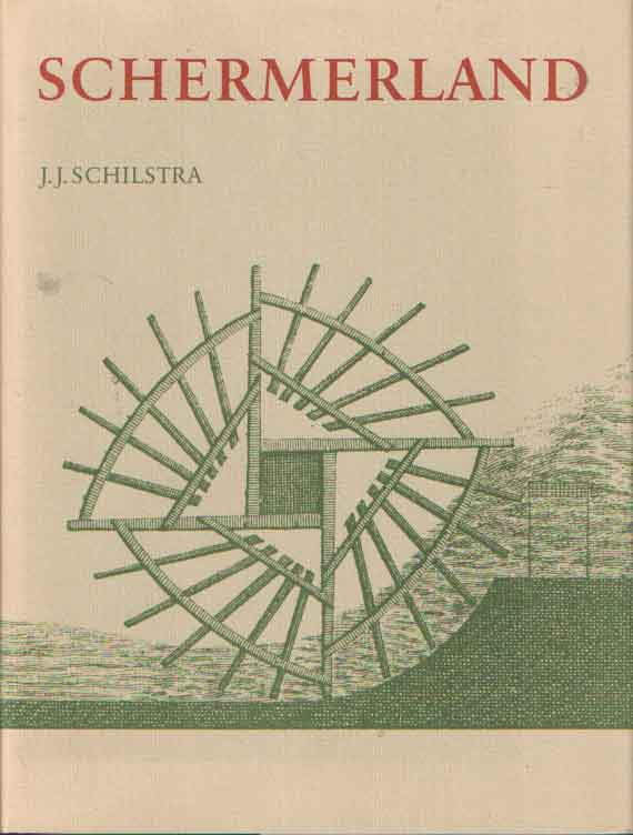 SCHILSTRA, J.J. - Schermerland. Mensen en Molens.