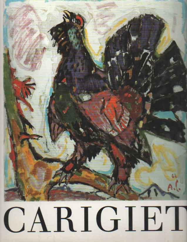 DIGGELMANN, HANSJAKOB E.A. - Alois Carigiet.