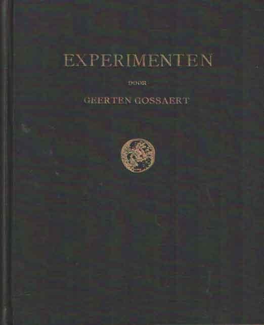 GOSSAERT, GEERTEN - Experimenten.