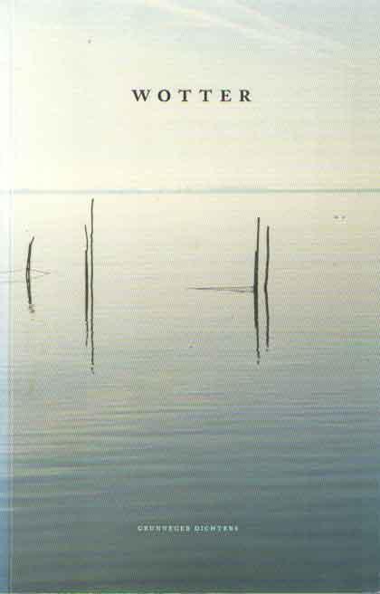 DIEMER, HANNY (RED.) - Wotter. Grunneger dichters.