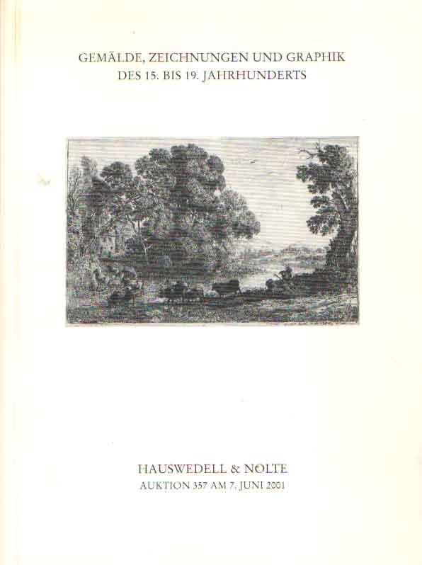 HAUSWEDEL & NOLTE - Gemälde, zeichnungen und Graphik des 15. bis 19. Jahrhunderts.