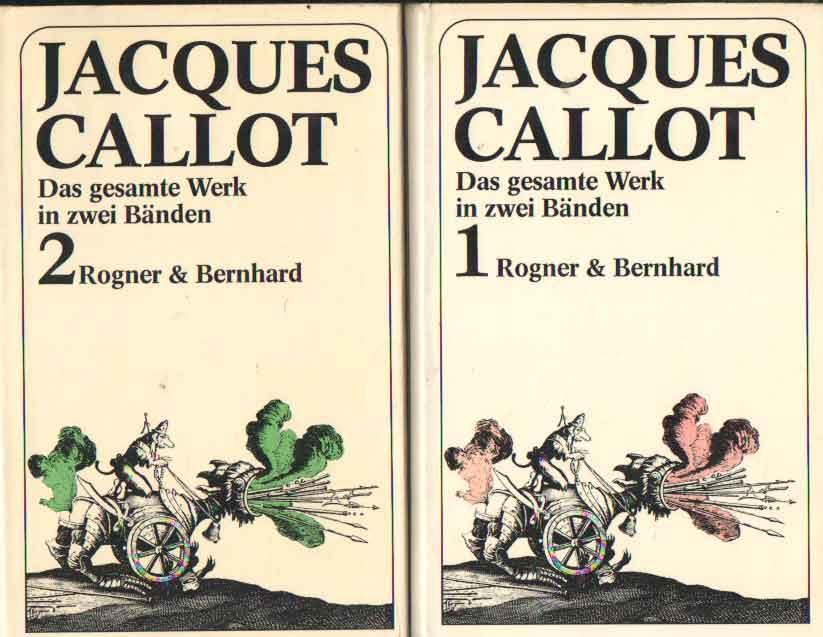 SCHRODER, THOMAS - Jacques Callot. Das gesamte werk in zwei banden.