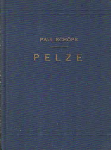 SCHÖPS, PAUL - Pelze.