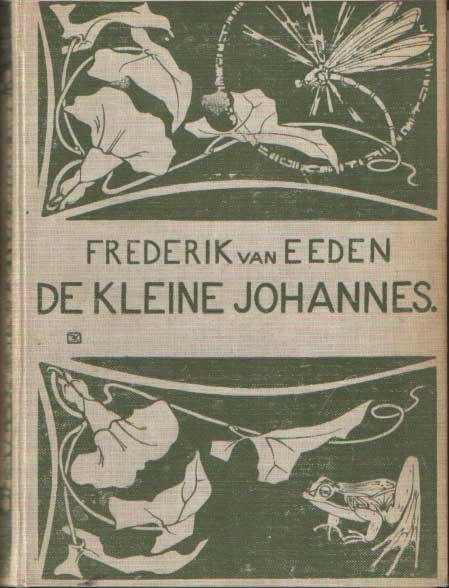 EEDEN, FREDERIK VAN - De kleine Johannes.