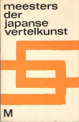 LAST (BIJEENBRENGER), JEF - Meesters der Japanse vertelkunst.